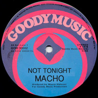 Macho - Not Tonight (Hits Collection)