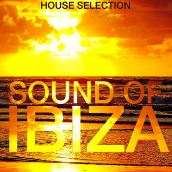 Various Artists - Sound of Ibiza (House Selection)