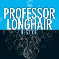 Professor Longhair - Best Of