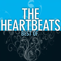 The Heartbeats - Best Of