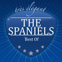 The Spaniels - Best Of