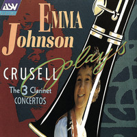 Emma Johnson - Crusell: The 3 Clarinet Concertos