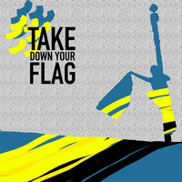 Ani DiFranco - Take Down Your Flag - Single