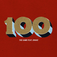 The Game - 100 (feat. Drake)