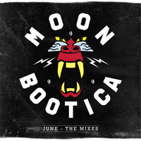 Moonbootica - June The Mixes