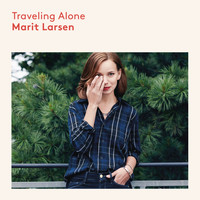 Marit Larsen - Traveling Alone