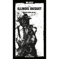 Illinois Jacquet - BD Music Presents Illinois Jacquet