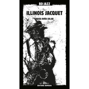 Illinois Jacquet / - BD Music Presents Illinois Jacquet