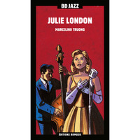 Julie London - BD Music Presents Julie London