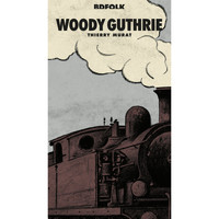Woody Guthrie - BD Music Presents Woody Guthrie