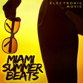 Various Artists - Miami Summer Beats - Electronic Music