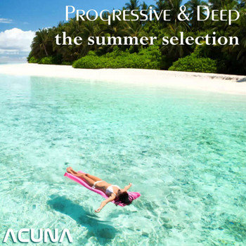 Various Artists - Progressive & Deep - The Summer Selection