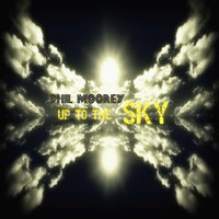 Philmoorey - Up to the Sky