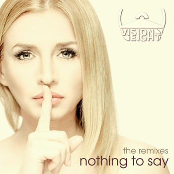 Visioneight - Nothing to Say (The Remixes)