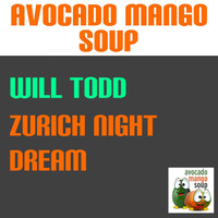 Will Todd - Zurich Night Dream