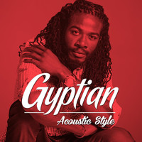 Gyptian - Gyptian Acoustic Style