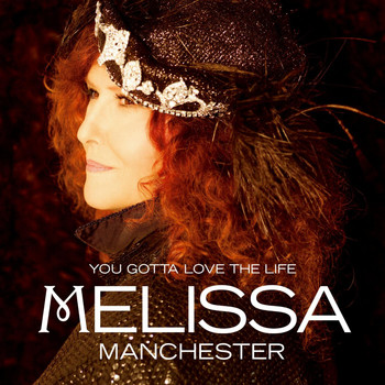 Melissa Manchester - You Gotta Love the Life