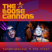 The Loose Cannons - Out 4 the Nite