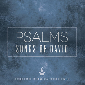 Forerunner Music - Psalms: Songs of David (Music from the International House of Prayer)