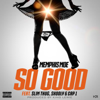Slim Thug - So Good (feat. Slim Thug, Skooly & Cap1)