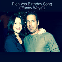 "Anya Marina - Rich Vos Birthday Song (""Funny Ways"")"