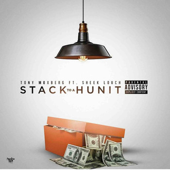 Sheek Louch - Stack to a Hunit (feat. Sheek Louch)