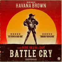 Havana Brown - Battle Cry (Explicit)