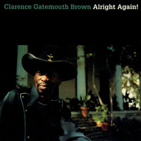 "Clarence ""Gatemouth"" Brown - Alright Again!"