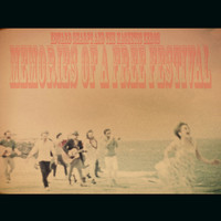 Edward Sharpe & The Magnetic Zeros - Memory of a Free Festival