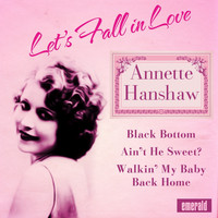 Annette Hanshaw - Let's Fall in Love