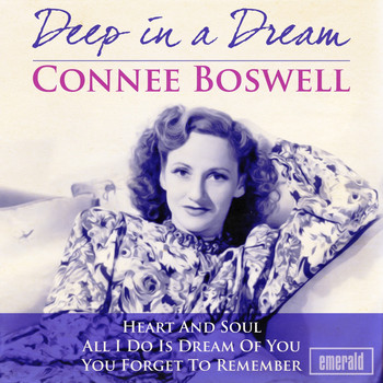 Connie Boswell - Deep in a Dream