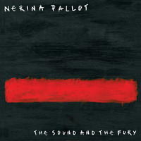 Nerina Pallot - The Sound and the Fury (Explicit)