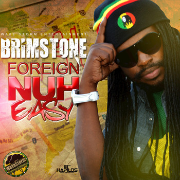 Brimstone - Foreign Nuh Easy - Single