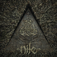 Nile - What Should Not Be Unearthed