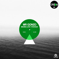 Mr. Gonzo - Missing Love/Pharaoh