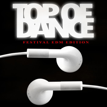Various Artists - Top of Dance - Festival EDM Edition