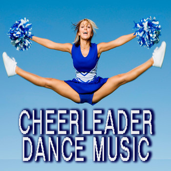 Various Artists - Cheerleader Dance Music