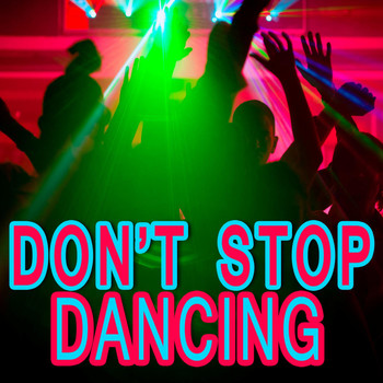 Various Artists - Don't Stop Dancing