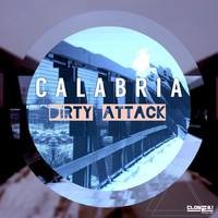 Calabria - Dirty Attack