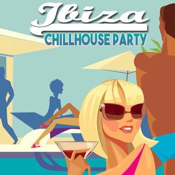 Various Artists - Ibiza Chillhouse Party