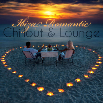 Various Artists - Ibiza Romantic Chillout & Lounge