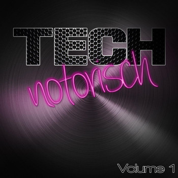 Various Artists - Technotorisch, Vol. 1