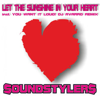 Soundstylers - Let the Sunshine in Your Heart