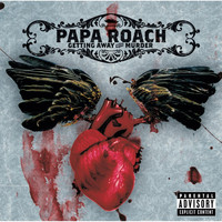 Papa Roach - Getting Away With Murder (Explicit)
