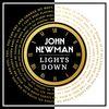 Lights Down by John Newman