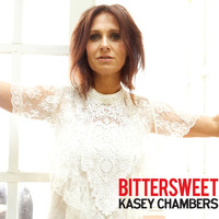 Kasey Chambers - Bittersweet (Explicit)