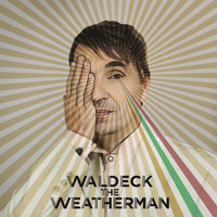 Waldeck - The Weatherman