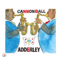 Cannonball Adderley - BD Music & Cabu Present Cannonball Adderley