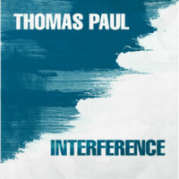 Thomas Paul - Interference