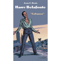 Harry Belafonte - BD Music & J-C Denis Present Harry Belafonte